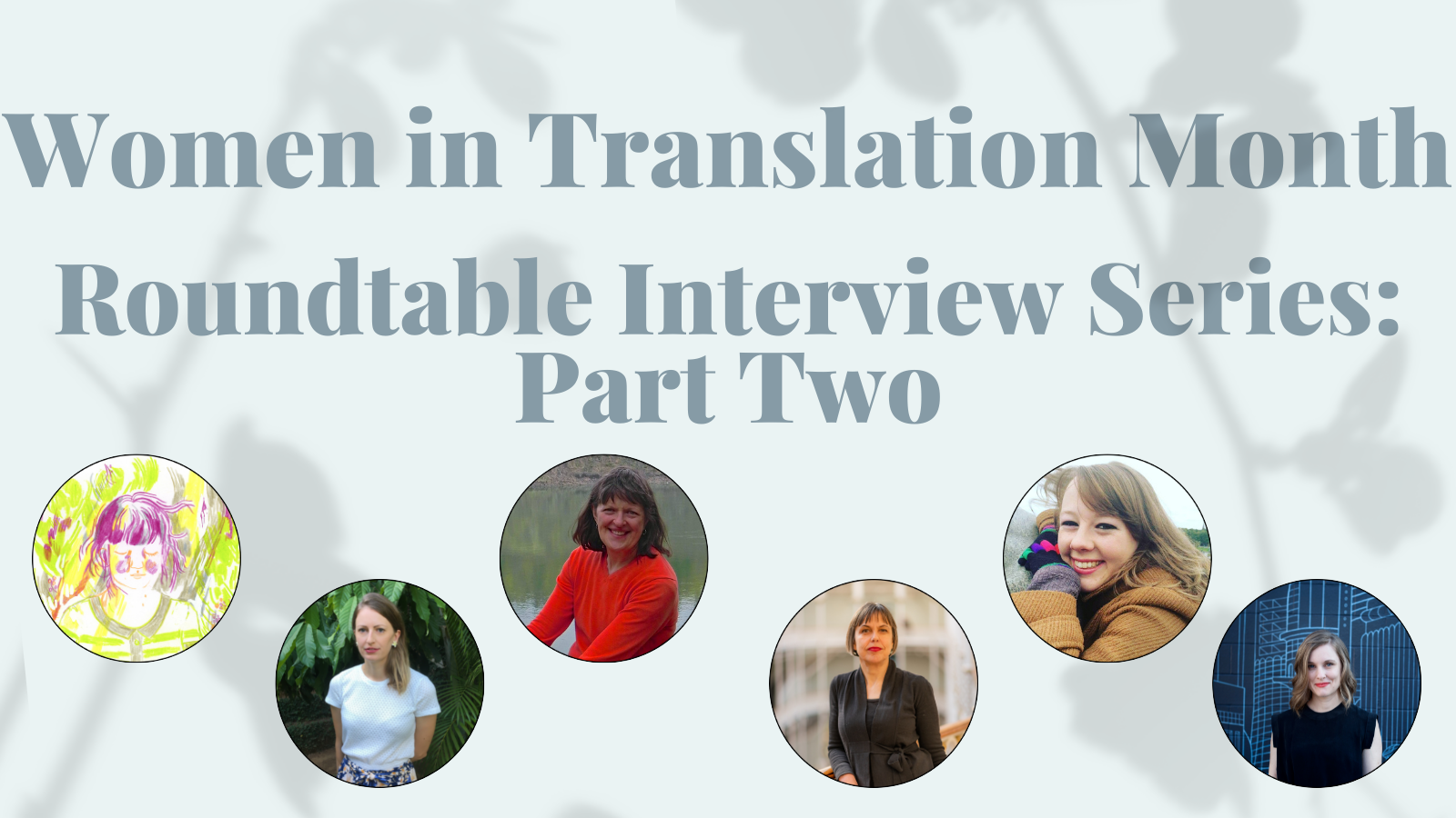 Women in Translation Month Roundtable Interview Two,
